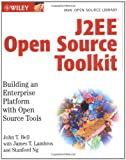 J2EE Open Source Toolkit, John T. Bell and James Lambros, 0471444359