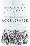 Accelerated: A Novel