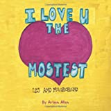I Love You the Mostest, Arleen Allen, 1491858435