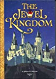 img - for The Jewel Kingdom (2006 Edition) book / textbook / text book