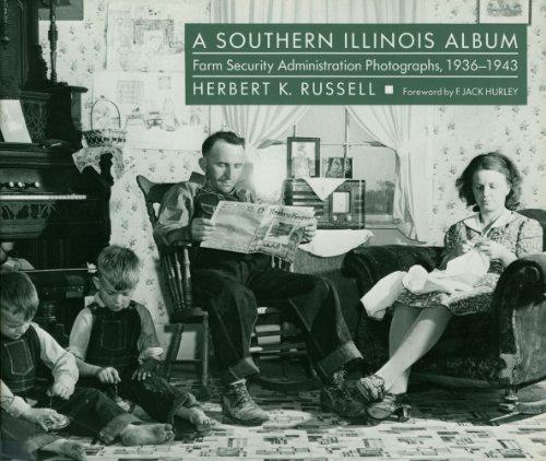 (A Southern Illinois Album: Farm Security Administration Photographs, 1936-1943 (Shawnee Books))