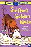 Sniffer's Golden Nose, Colin West and Roger Abbott, 0753459590