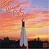 East Wind Pot by EAST WIND POT (2006-03-29)