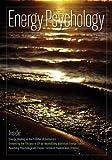 Energy Psychology, Dawson Church, 160415103X