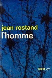 L'homme par Rostand