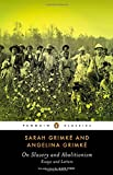 On Slavery and Abolitionism: Essays and Letters (Penguin Classics)