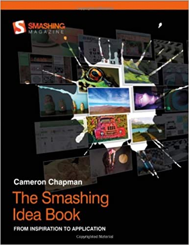 2098bd6ef91a The Smashing Idea Book  From Inspiration to Application  Cameron ...