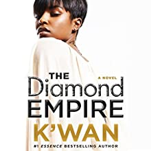 The Diamond Empire: A Novel Audiobook by  K'Wan Narrated by Cary Hite