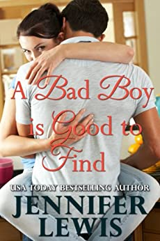 A Bad Boy is Good to Find by [Lewis, Jennifer]