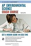 AP® Environmental Science Crash Course Book + Online (Advanced Placement (AP) Crash Course)