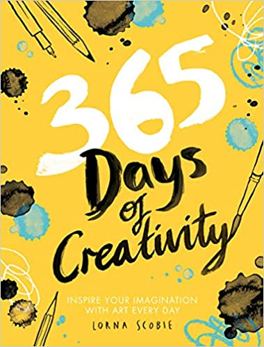 Its Not Your Imagination Special >> 365 Days Of Creativity Inspire Your Imagination With Art