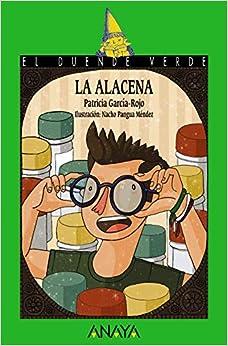 La alacena (LITERATURA INFANTIL (6-11 años) - El Duende Verde)
