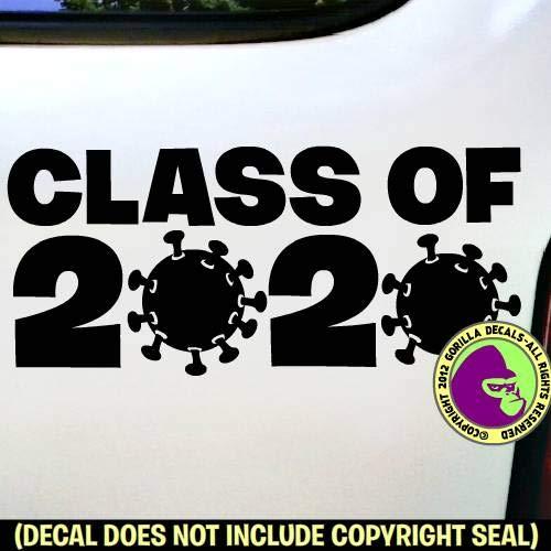 CLASS OF COVID 19 Vinyl Decal Sticker B Graduation 2020 Coronavirus VIRUS GERM