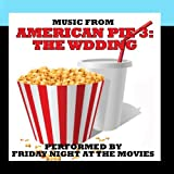 Music From: American Pie 3: The Wedding