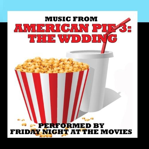 Music From: American Pie 3: The Wedding (American Pie Soundtrack Cd compare prices)