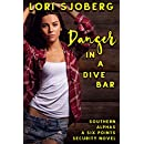 Danger in a Dive Bar (Southern Alphas Book 6)
