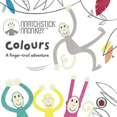 Matchstick Monkey: Colours: A finger-trail adventure: Amazon.es ...