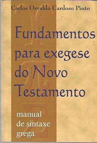 Fundamentos Para Exegese Do Novo Testamento