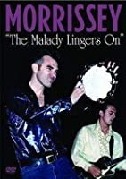 Morrissey - The Malady Lingers On