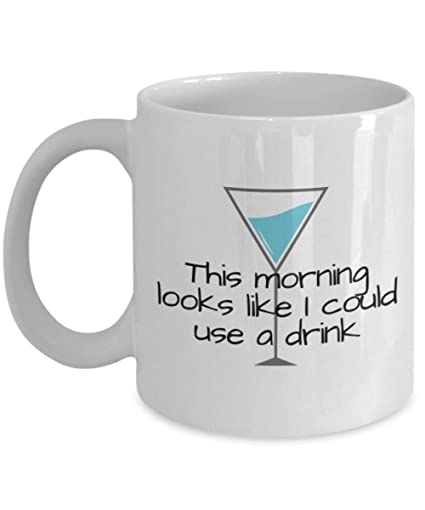 Amazon Quotes About Drinks Morning Drink Coffee Mug Kitchen