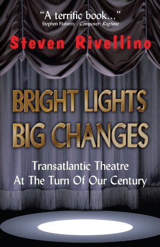 Bright Lights, Big Changes by Rivellino, Steven (2004) Paperback