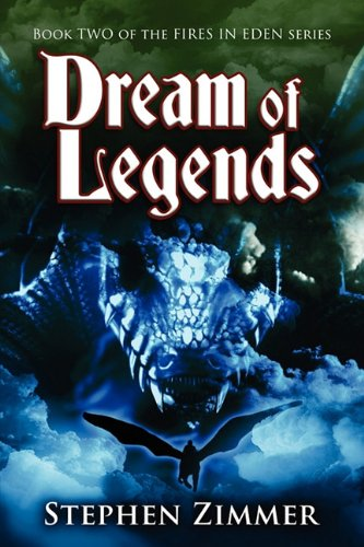 Dream of Legends (Fires in Eden) ebook