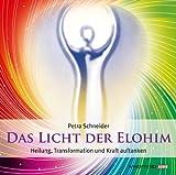Das Licht der Elohim (Geführte Meditationen) - HörBuch