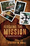 Rescuing the Mission, Geoffrey Burns, 1617773387