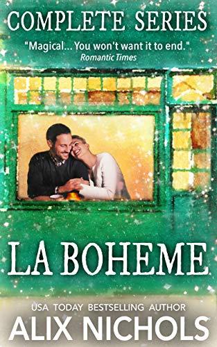 Alix Collection - La Bohème - A Complete Series Box Set: 5 Romantic Comedies