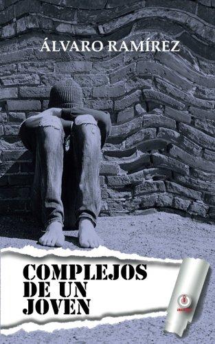 Complejos de un joven (Spanish Edition) [Alvaro Ramirez] (Tapa Blanda)