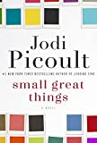 Small Great Things: A Novel (kindle edition)