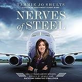 Nerves of Steel: How I Followed My Dreams, Earned