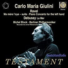 Ravel: Ma Mere L'Oye ( Mother Goose) Suite; Piano Concerto for Left Hand / Debussy: La Mer