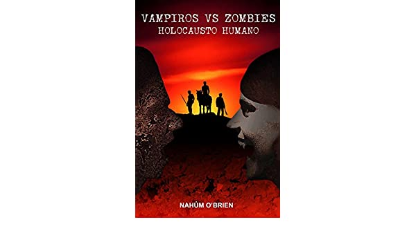 Amazon.com: Vampiros vs Zombies: Holocausto Humano (Spanish ...