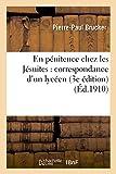 img - for En Penitence Chez Les Jesuites: Correspondance D Un Lyceen (3e Edition) (French Edition) book / textbook / text book