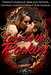Love in the Rockies: A Corbin's Bend Valentine's Day Collection
