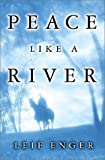 Peace Like a River By Leif Enger