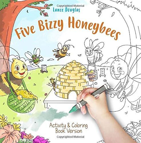 - Amazon.com: Five Bizzy Honey Bees Activity & Coloring Book Edition  (9781723150586): Douglas, Lance: Books