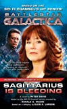 Sagittarius Is Bleeding, Peter A. David and Galactica Battlestar, 0765355183