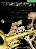 Amazing Phrasing - Trumpet: 50 Ways to Improve Your Improvisational Skills With Online Audio