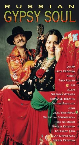 - Russian Gypsy Soul