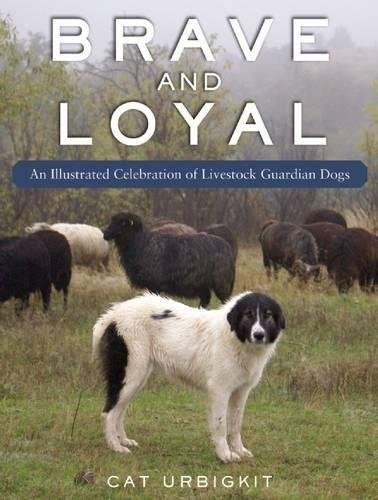 brave-and-loyal-an-illustrated-celebration-of-livestock-guardian-dogs
