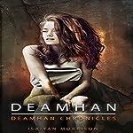 Deamhan: Deamhan Chronicles Book 1 | Isaiyan Morrison