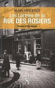 Les larmes de la rue des Rosiers par Alain Vincenot