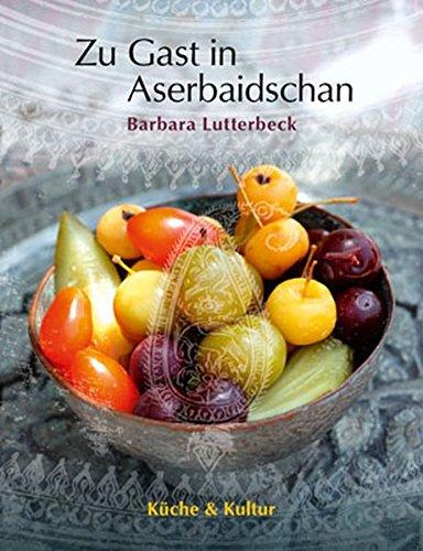Zu Gast in Aserbaidschan: Kultur & Küche