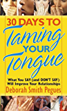 30 Days to Taming Your Tongue (English Edition)