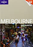 Melbourne - Encounter, Jayne D'Arcy and Donna Wheeler, 174179563X