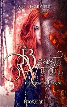 The Beast Within by [Perrine, SL]