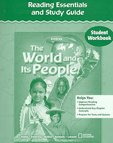 The World and Its People, Reading Essentials and Study Guide, Student Workbook (GEOGRAPHY: WORLD & ITS PEOPLE)
