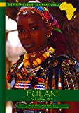 Fulani (Heritage Library of African Peoples West Africa)